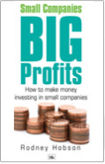 Small Companies, Big profits: a guide to investing in smaller companies